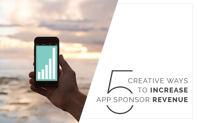 Image for 5 Creative Ways to Increase App Sponsor Revenue